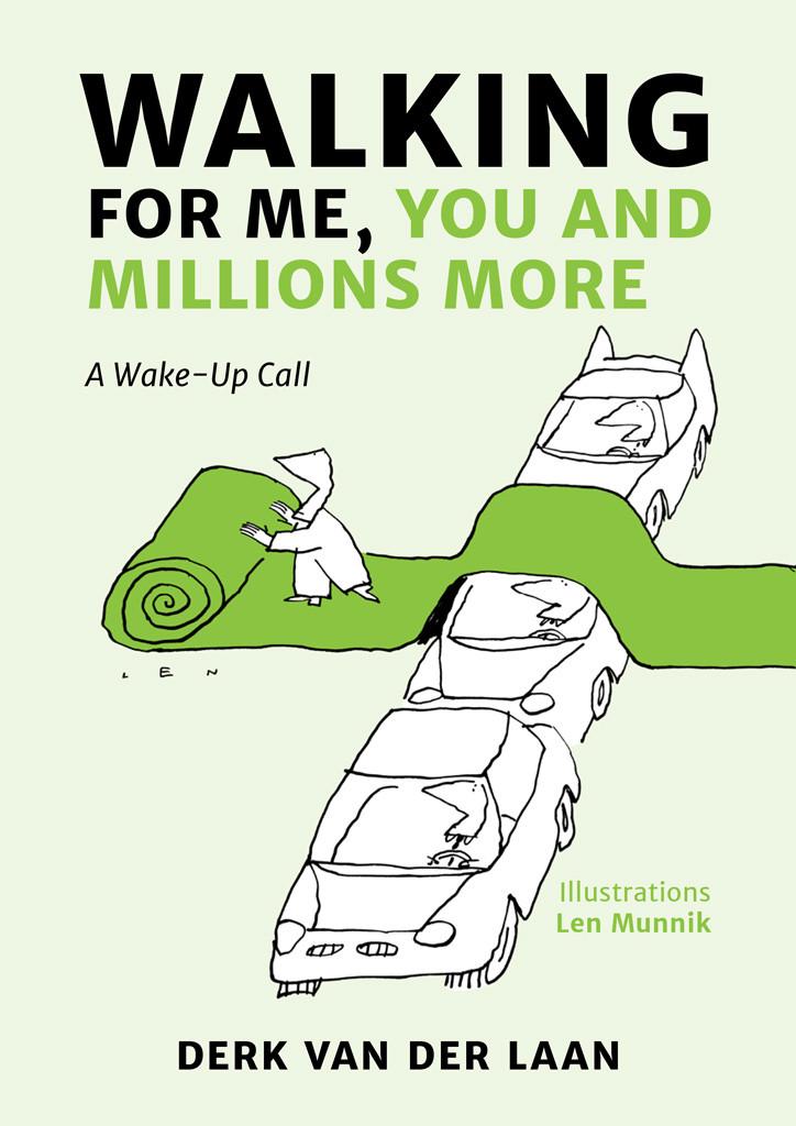 Walking for me, you and millions more by Derk Van der Laan