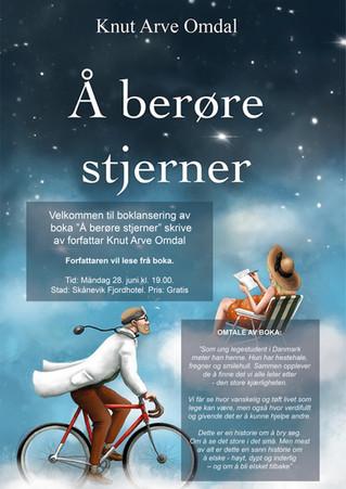 "28. JUNI: Boklansering av ""Å berøre stjerner"" av forfattar Knut Arve Omdal"