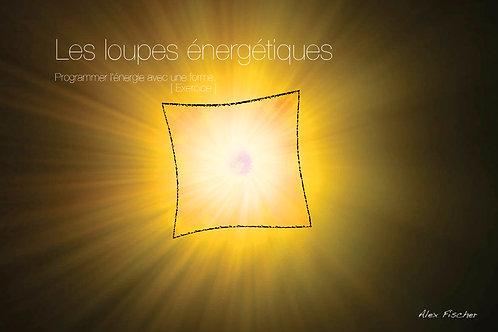 Les loupes énergétiques (PDF)