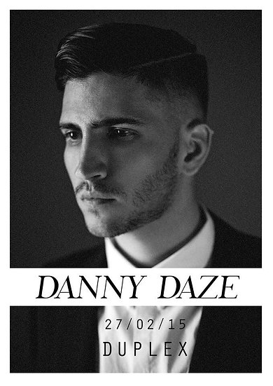 Dazed & Confused with DANNY DAZE - Friday 27.2