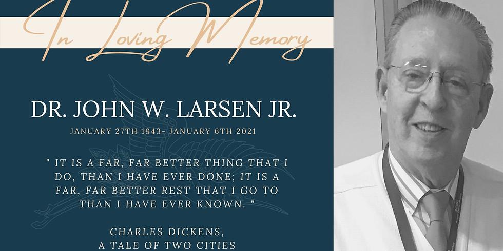 John W. Larsen Jr. Celebration of Life & Garden Dedication