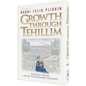 Growth Through Tehillim