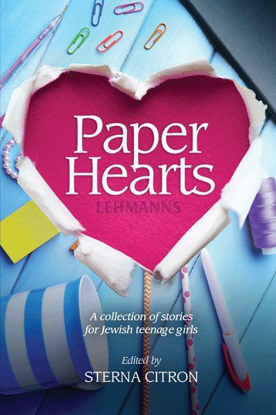 Paper Hearts - A collection of stories for Jewish teenage girls