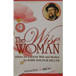 Wise Woman - Advice for a Jewish Wife and Mother