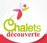 Chalet Découverte
