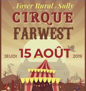 SULLY : Le 15 août, cirque ou far west, les deux c'est mieux au château