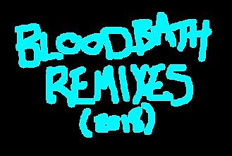 bloodbath remixes.png