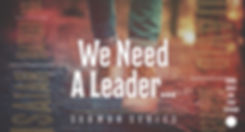 We Need A Leader_Front Pg. Wix Website2
