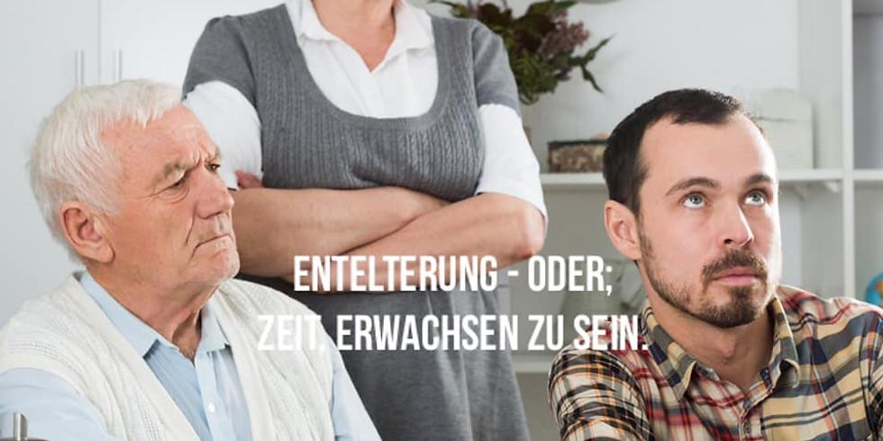 ENTELTERUNG® & ERWACHSENSEIN