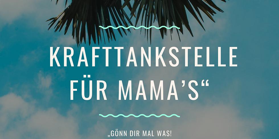 """ONLINE """"Gönn dir mal was! Krafttankstelle für Mama's"""""""