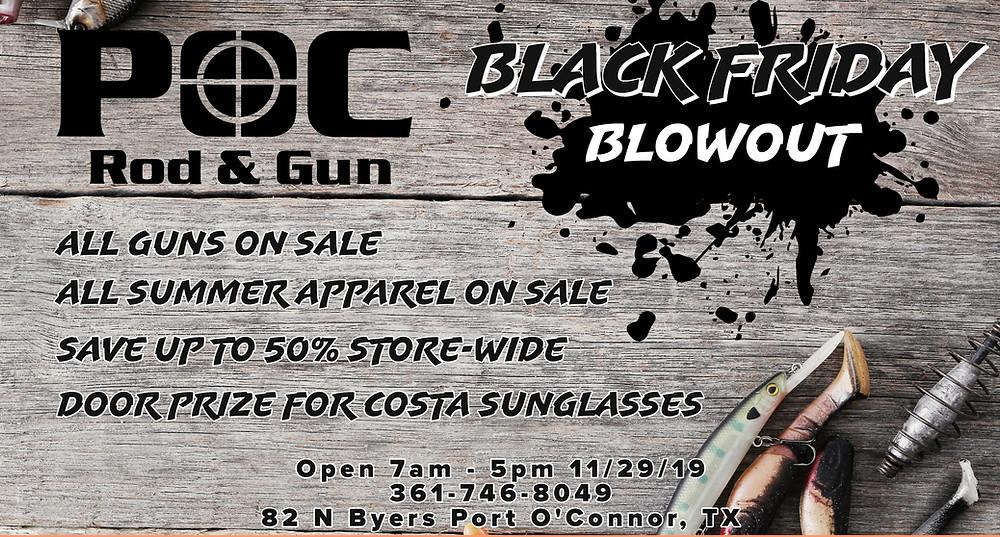 Black Friday Sale at Port O'Connor Rod & Gun