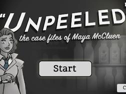 Unpeeled: The Case Files of Maya McCluen