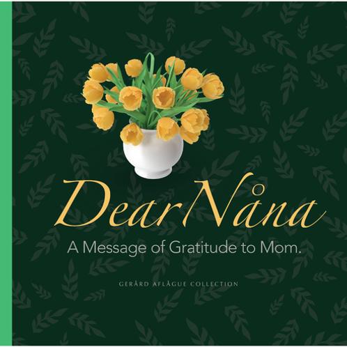 Dear Nana: A Message of Gratitude to Mom