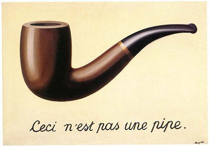 """A Traição das Imagens"""" (1928-29). René Magritte. Na Imagem, vemos a representação de um cachimbo, e não um cachimbo em si mesmo. Mostrando a força de representação que as imagens possuem ao iludir o espectador."""