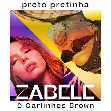 Zabele e Carlinhos Brown_Preta Pretinha (texto preto).jpg