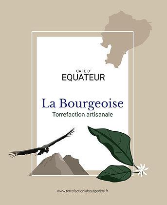 La Bourgeoise, Café Equateur