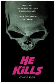 HE KILLS