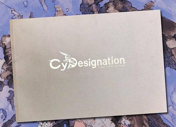 CyDesignation  「CyDesignation創作特展」 展覽專刊【d/art獨家】