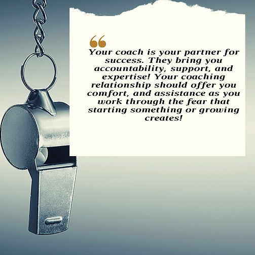 Your coach is your partner for success.