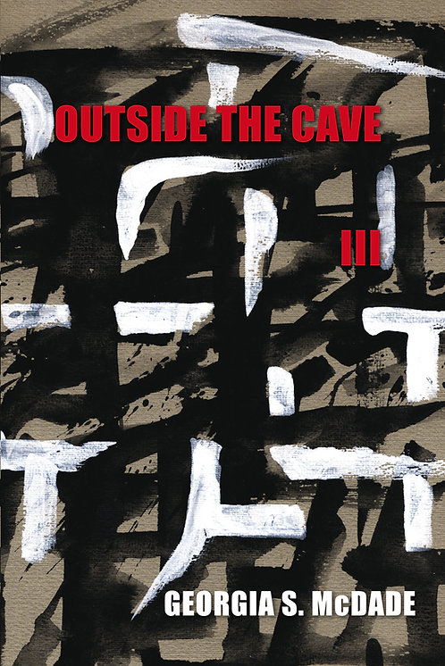Outside the Cave III
