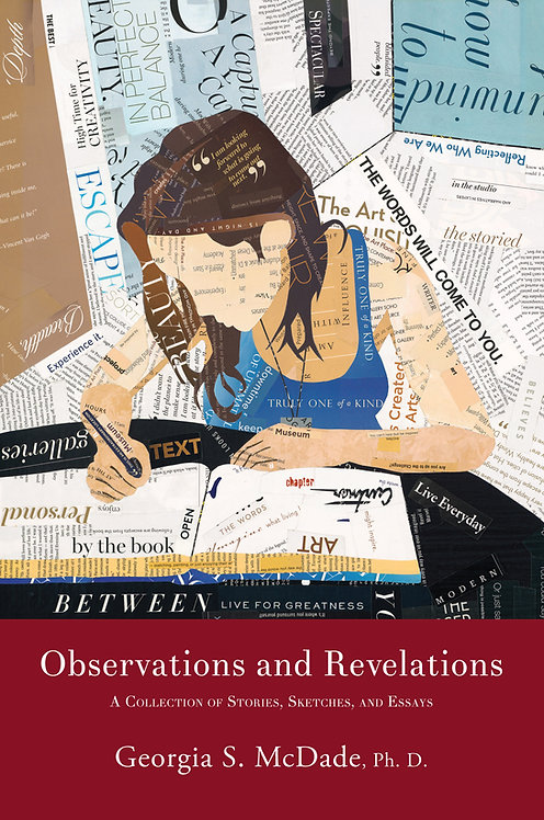 Observation and Revelations:  Stories, Sketches, and Essays