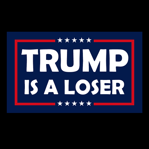 Trump  is a Loser Flag