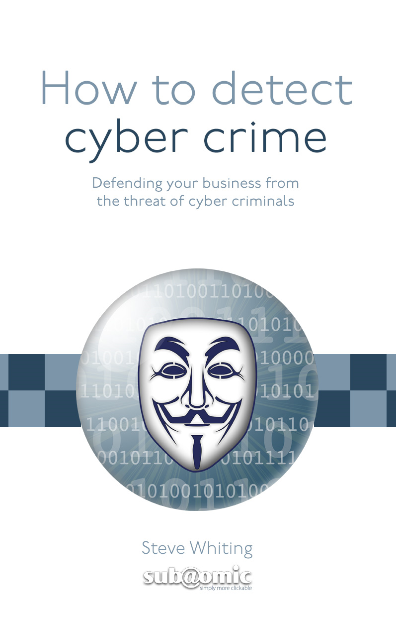 How to detect cybercrime - FREE EBOOK