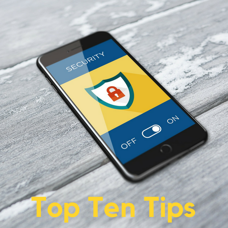 Cyber Security Top Ten Tips for Users