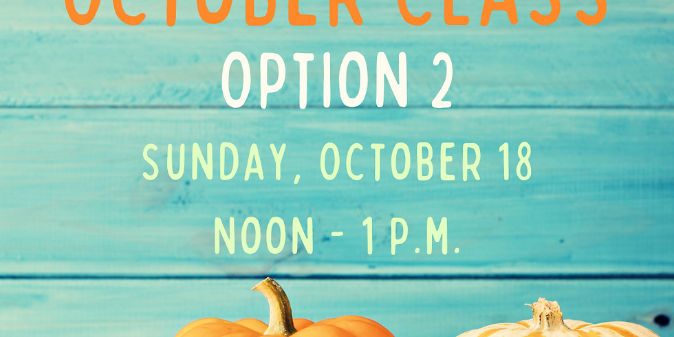 October Class, Option 2