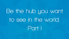 Be the Hub p1.png