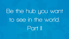 Be the Hub p2.png