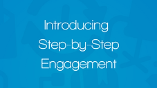 Step-by-Step Engagement.png