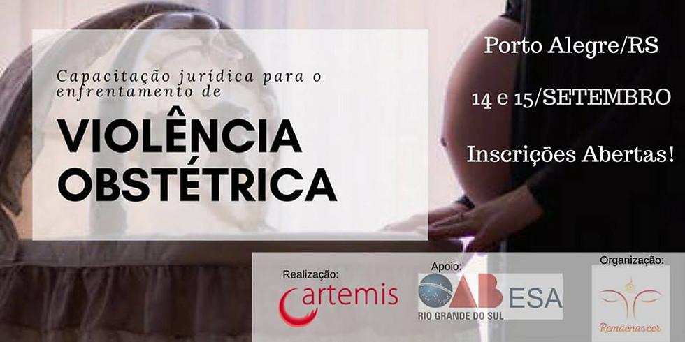 Porto Alegre: Capacitação jurídica para enfrentamento de Violência Obstétrica