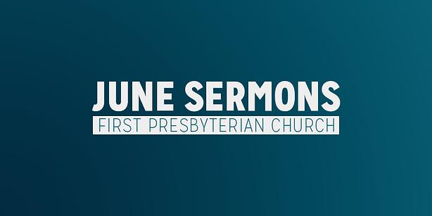 June Sermons.png