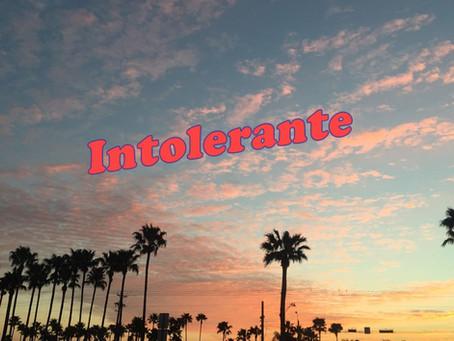 Intolerante