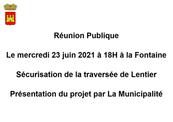 REUNION PUBLIQUE MERCREDI 23 JUIN 2021 A 18H00:SECURISATION DE LA TRAVERSEE DE LENTIER