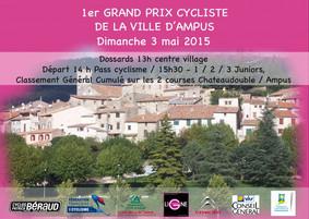 Premier Grand Prix Cycliste de la Ville d'Ampus Dimanche 3 mai 2015