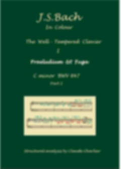 The Well- Tempered Clavier I,BWV 847, prelude & fugue, analysis in color with postgraduate level commentaries
