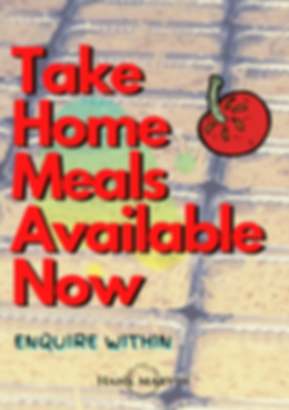 Take Home Meals Available Now.png