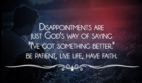 Some Disappointments