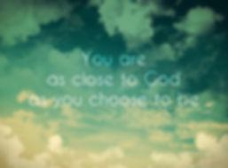 Close to God
