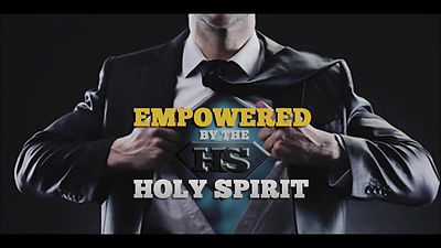 Empowered-by-the-Holy-Spirit-Part-2-The-