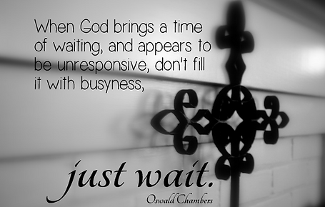 God Brings a time of Waiting