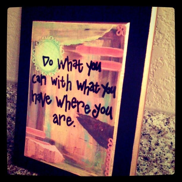 Do you Can with What you Have