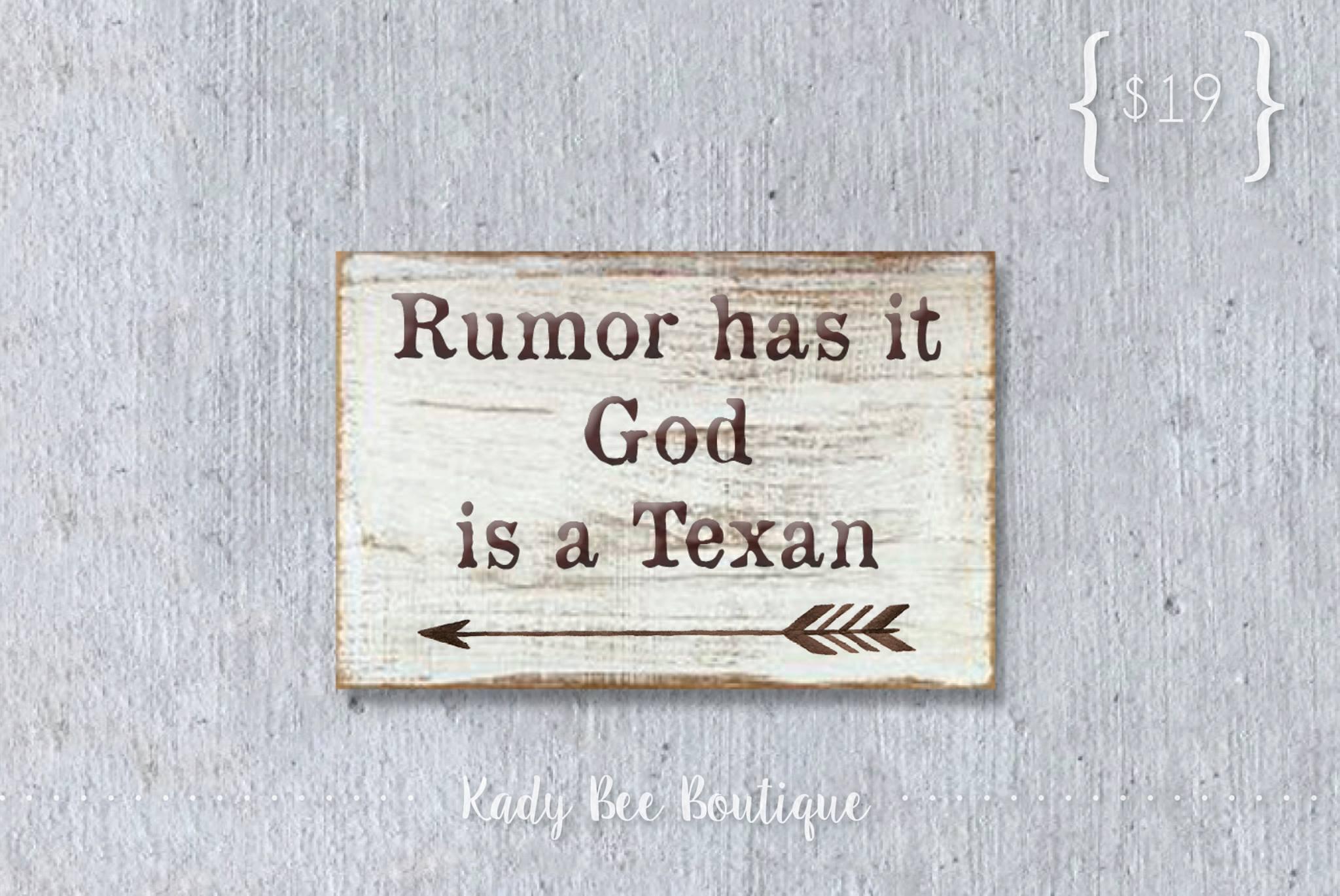 Rumor has it, God is a Texan