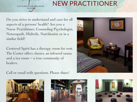 Centered Spirit is Looking for a New Practitioner
