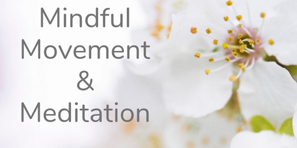 Community Practice: Mindful Movement & Meditation