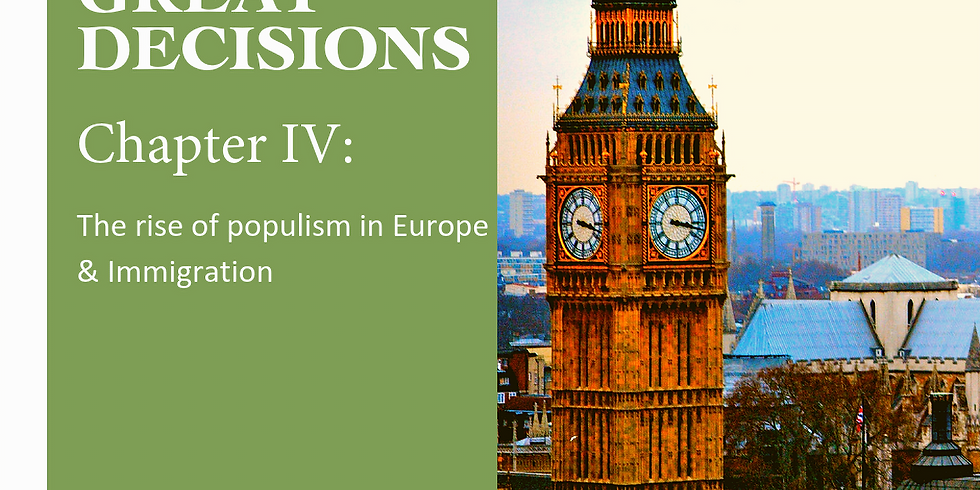 Great Decision Group - Chapter 4 - The Rise of Populism in Europe & Immigration