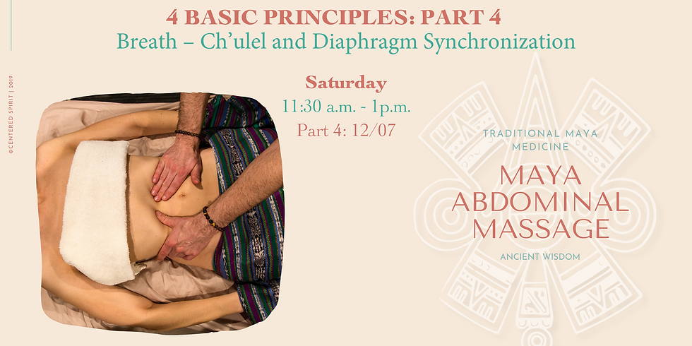 4 Basic Principles: Maya Abdominal Massage - Part 4
