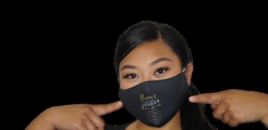 Brows Speak Louder Than Words Face Mask